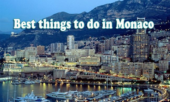 Top 11 best places to visit and great things to do in Monaco, France