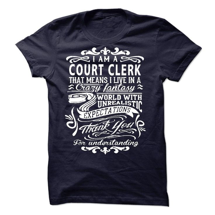 I am 【title】 a Court ClerkIf you are a Court Clerk. This shirt is a MUST HAVEI am a Court Clerk