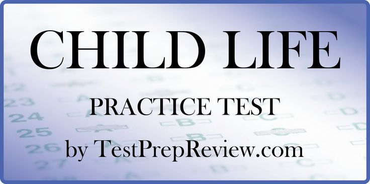 Free Child Life Practice Test Questions by TestPrepReview. Be prepared for your Child Life test and get the score you need on Child Life exam day!