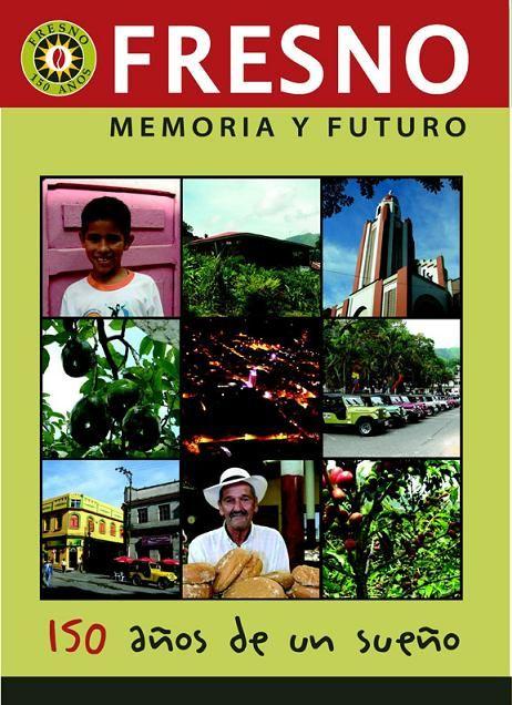 Fresno 150 años Sesquicentenario