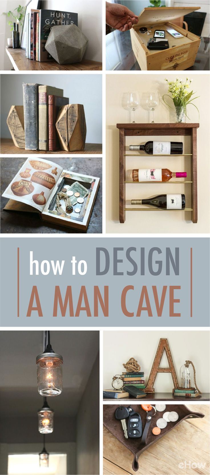 Decorate your man cave with stuff from this list for a truly modern man cave. Wood, leather and even some mason jar crafts that are all easy and manly. http://www.ehow.com/how_2307039_design-man-cave.html?utm_source=pinterest.com&utm_medium=referral&utm_content=freestyle&utm_campaign=fanpage