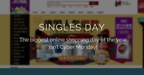 Why Singles' Day in China Is Bigger Than Cyber Monday - http://conservativeread.com/why-singles-day-in-china-is-bigger-than-cyber-monday/