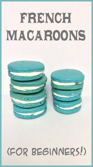 French Macaroons - not as hard as they say!
