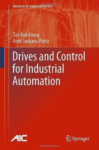 ◆ Visit ~ MACHINE Shop Café ◆ Drives and Control for Industrial Automation (Advances in Industrial Control) by Kok Kiong Tan. $84.67. 196 pages. Publisher: Springer; 1 edition (November 19, 2010). Author: Kok Kiong Tan