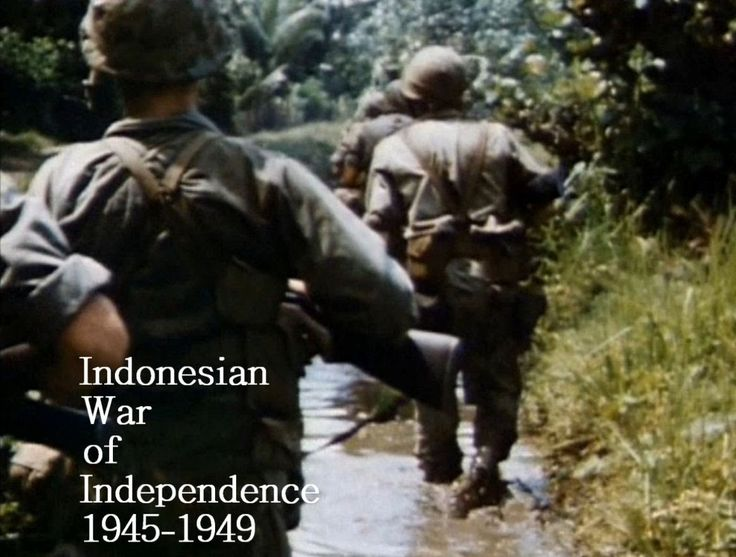 Indonesian War of Independence 1945-1949 The Whole Story