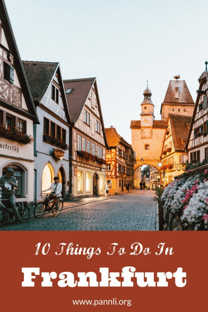 10 Things To Do In Frankfurt Europe Travel Germany Travel