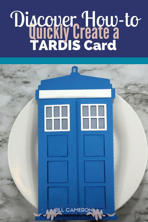 How To Quickly Create A Tardis Card Cricut Birthday Cards Cards Wedding Card Diy