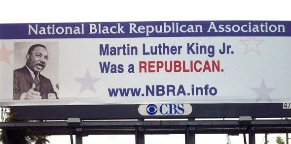 """Most people don't talk about the fact that Martin Luther King was a Republican."" Because he wasn't."
