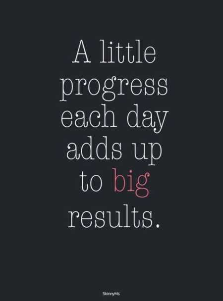 Small steps add up to big results.