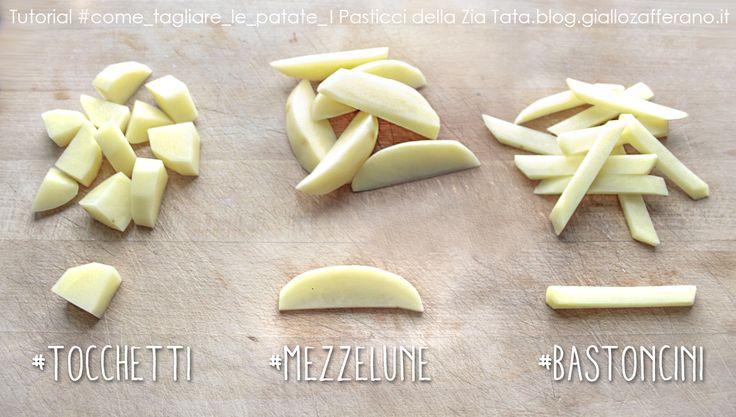 Come tagliare le patate - 3 utili tutorial