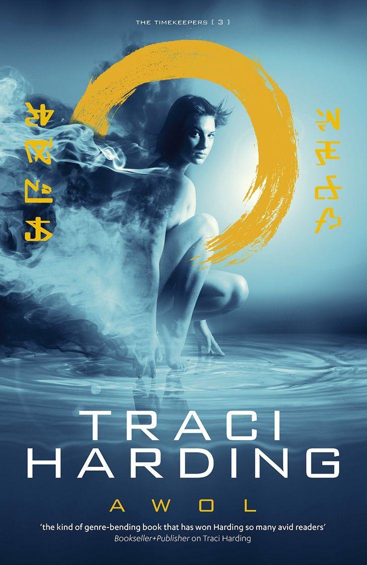 AWOL: Timekeeper Trilogy Book 3 (Time Keeper Trilogy) eBook: Traci Harding…