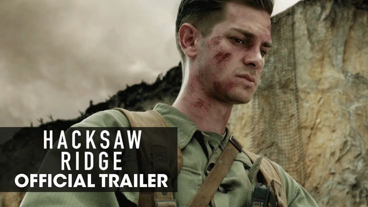 HACKSAW RIDGE starring Andrew Garfield, Sam Worthington, Luke Bracey, Teresa Palmer, Hugo Weaving, Rachel Griffiths & Vince Vaughn | Official Trailer | In theaters November 4, 2016