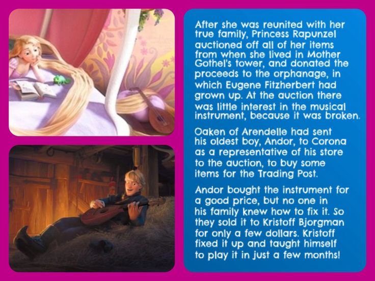 Tangled / Frozen Crossover - After she was reunited with her family, Rapunzel auctioned off her items from the tower, donating the proceeds to the orphanage where Eugene grew up. At the auction there was little interest in the instrument, because it was broken. Oaken sent his oldest boy to the auction as a representative, to buy some items for the Trading Post. He bought the instrument for a good price, but no one knew how to fix it. So they sold it to Kristoff Bjorgman for only a few…
