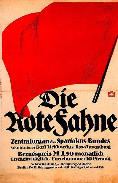 Affiche du journal spartakiste Die Rote Fahne, fondé à Berlin le 9 novembre 1918 par Karl Liebknecht et Rosa Luxemburg