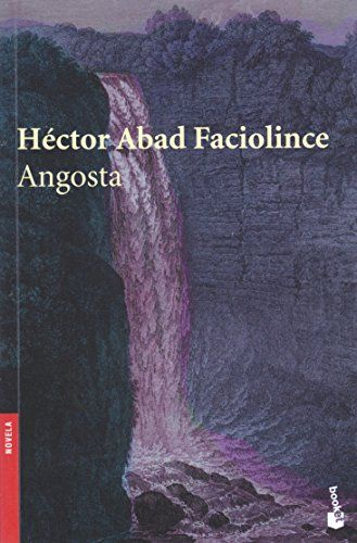 A novel of Columbia's future. Angosta by Hector Abad Faciolince http://www.amazon.com/dp/9584215736?m=AGV0RUQJHFW3S