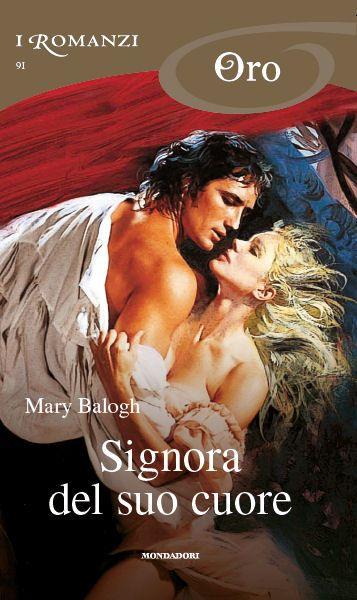 Signora del suo cuore - More than a mistress -  Mary Balogh  -  1° serie Mistress