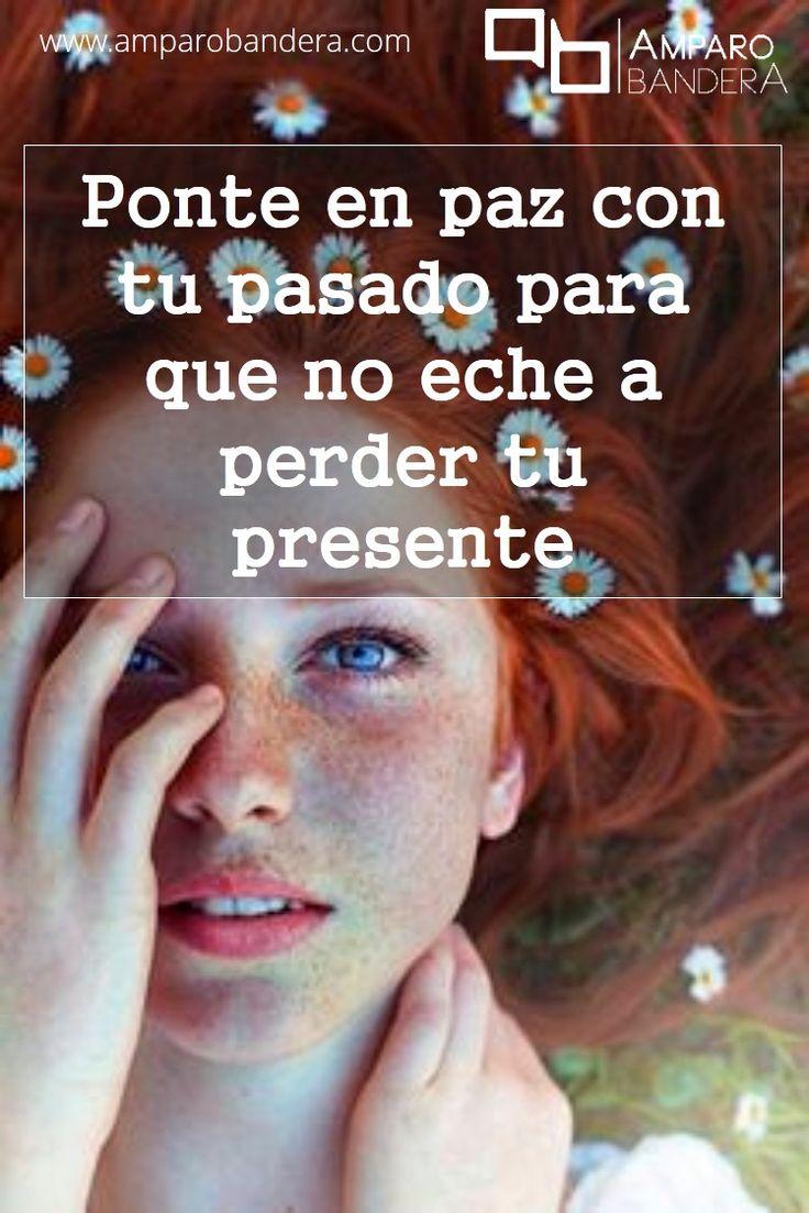 Hacer las paces con el pasado te dará un presente libre y la posibilidad de vivir tu propia historia plenamente. Suelta y deja ir... vale la pena, Amparo Bandera #Terapia #DecidoSerFeliz #Bienestar #SaludEmocional
