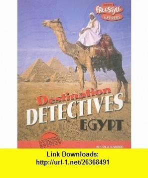 Egypt (Destination Detectives) (9781410929433) Nicola Barber , ISBN-10: 1410929434  , ISBN-13: 978-1410929433 ,  , tutorials , pdf , ebook , torrent , downloads , rapidshare , filesonic , hotfile , megaupload , fileserve