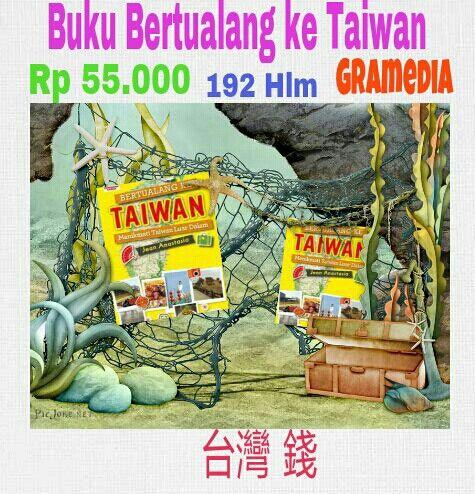 """#Buku """"Bertualang ke Taiwan""""  #Terbitan #Gramedia   Rp 55.000  192 Halaman"""