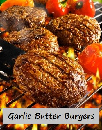 Garlic Butter Burgers - A method for grilling one tasty burger. Give it a try. http://100waystopreparehamburger.blogspot.ca/