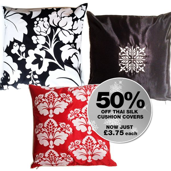 Stunning 80% silk Thai cushion covers HALF PRICE until 31.12.16 plus FREE DELIVERY ON EVERYTHING!