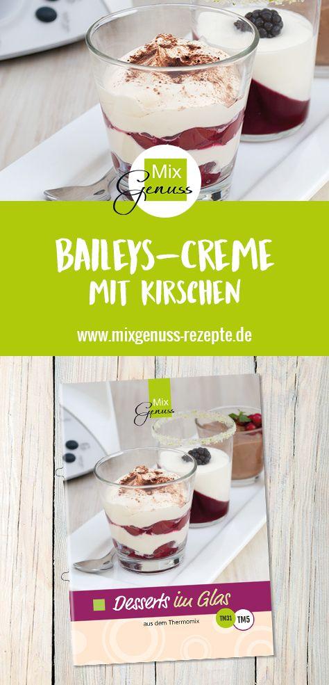 Baileyscreme mit Kirschen – MixGenuss Blog
