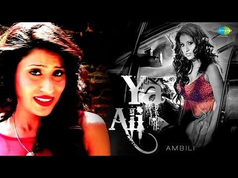 """The song revisits the incredibly soulful """"Ya Ali"""" from the film Gangster, with her unique twist to it! Relive the magic, revisit the love, rekindle the soul! About Ambili : After winning the reality show """"Sunsilk Gang of Girls,"""" she appeared on other television shows like Maximum Style on Zoom, Zee Music's Hafta Bandh, Jhoom India on Sahara One and several other outings on B4U and Zee Trendz. The stage is her temple!"""