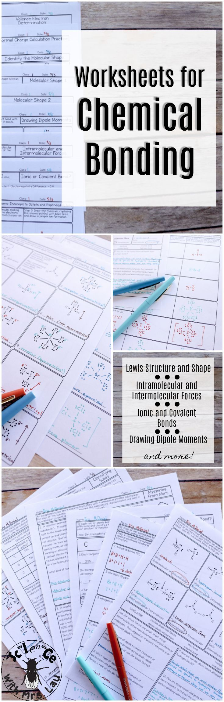 These chemical bonding homework pages are full of Lewis structures (pages for each and every variation and skill), practices pages for students to identify molecular shapes and also formal charges! They cover intermolecular forces and intramolecular forces and everything you would want in a chemical bonding unit. 19 homework pages