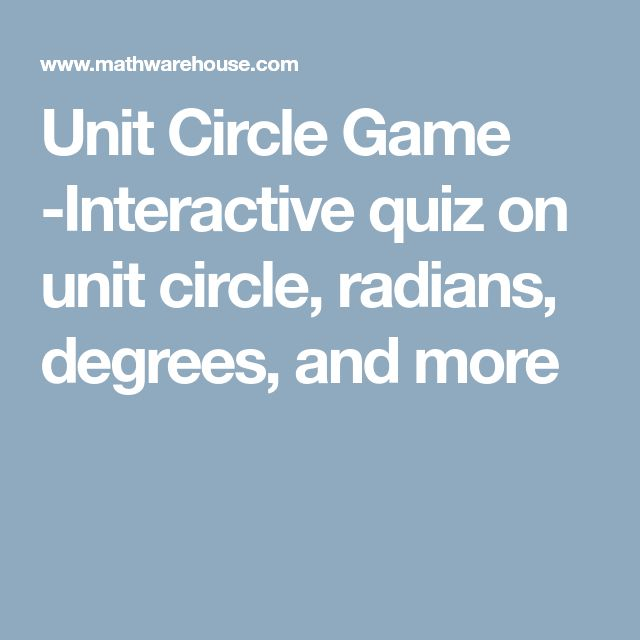 Unit Circle Game -Interactive quiz on unit circle, radians, degrees, and more