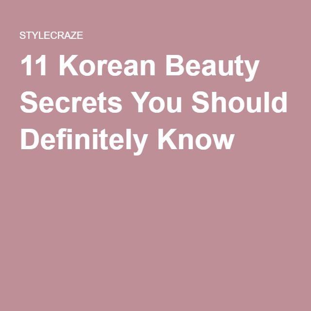 11 Korean Beauty Secrets You Should Definitely Know