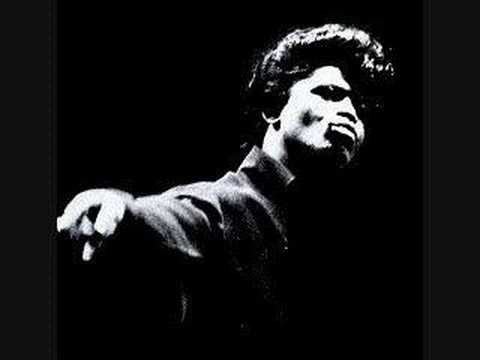 James Brown-Try me. I'm going through an oldies period right now. 07.13.14- 07.19.14