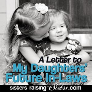 A Letter to My Daughters' Future In-laws - So heartfelt. Made me cry. I want to do this when I have children. I pray every day my future children have good and special relationships with their in-laws and never have to face the hatefulness and hardships I face daily. I pray they are accepted and welcomed with open arms.