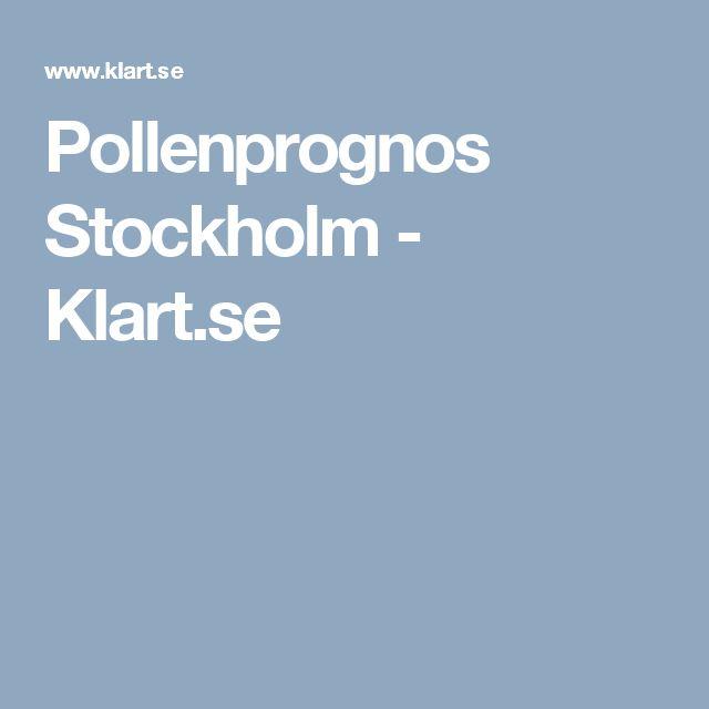 Pollenprognos Stockholm - Klart.se