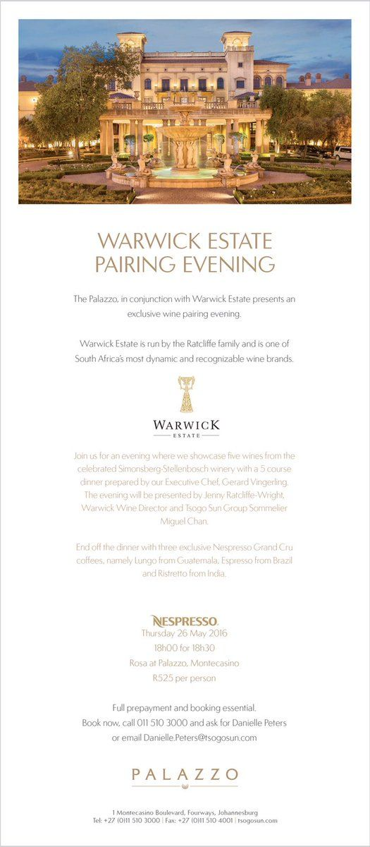 Warwick Estate Wine Dinner 26th May at the Palazzo Hotel, Montecasino, book now for an exclusive evening of great wine and fantastic culinary delight.  #SouthAfrica #Wine #PalazzoMonte #WarwickEstate #Stellenbosch #Montecasino #TsogoWine #Nespresso #Sommelier #MiguelChan #Gauteng #Johannesburg #TsogoSun #Trilogy #ThreeCapeLadies #Pinotage #FirstLady #Rosé #ProfessorBlack