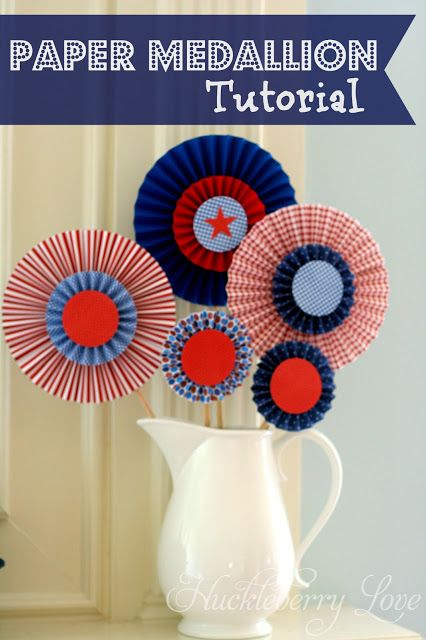 Huckleberry Love: Fourth of July Mantle and Paper Medallion Tutorial- red, white and blue paper medallions. Great for Fourth of July and Memorial Day home décor!