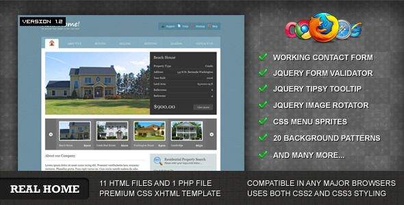 Real Home Template   http://themeforest.net/item/real-home-template/90685?ref=damiamio       Real Home Template is a simple, clean, fresh and modern real estate template for your next real estate website which includes 20 different background patterns. Created with 960 pixel wide containers with 2 dimensional subpage layouts, easy and clean css coding with a commented css codes.  	      Theme Features     Conform W3C Standard    Valid CSS2 and CSS3     Tableless layout    Includes 2 PSD…