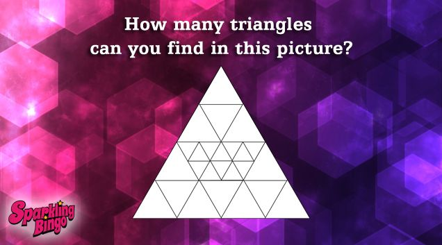How many triangles do you see in this picture? If you know the answer, follow us on Facebook and leave your answers and usernames to win FREE BingOpera tickets.