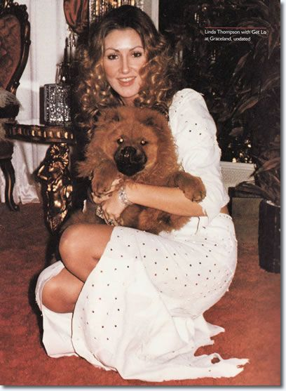 "ABOVE IS ELVIS' GIRLFRIEND LINDA THOMPSON WITH HIS PUPPY ""GET LOW"""
