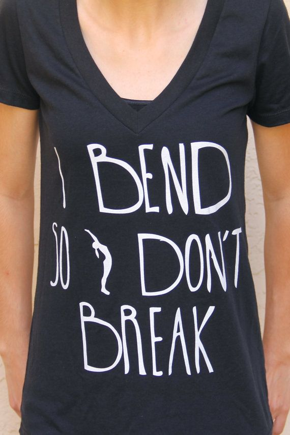 I Bend So I don't Break - Women's Black V Neck Yoga Shirt - Yoga Tshirt -Yoga Top - Yoga Clothing - Women's Yoga Tops - Women's Yoga Clothes