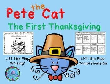 """Pete the Cat The First Thanksgiving is a classroom favorite!  Included: Lift the Flap Comprehension Foldable! Lift the Flap """"I am Thankful For...""""  Foldable! Write two things you learned from the story printable!"""