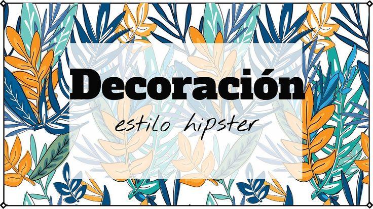 Vamos a ver 3 estilos decorativos muy hipster. Y cómo conseguirlo en casa... ----------ÁBREME PARA MÁS INFORMACIÓN-------------   Servicios de decoración: https://goo.gl/oH0fe2  Consultorio decorativo gratis para participar: https://youtu.be/IKbvM8yCir4  NUEVO VIDEO CADA MARTES!!! (y a veces el viernes también) Visita mi 2ªcanal: https://goo.gl/rABQ2b   C O R R E O: info@decoracionpatriblanco.es  B L O G: http://ift.tt/1zsCLQr   I N S T A G R A M: http://ift.tt/2caVg6X  T W I T T E R…