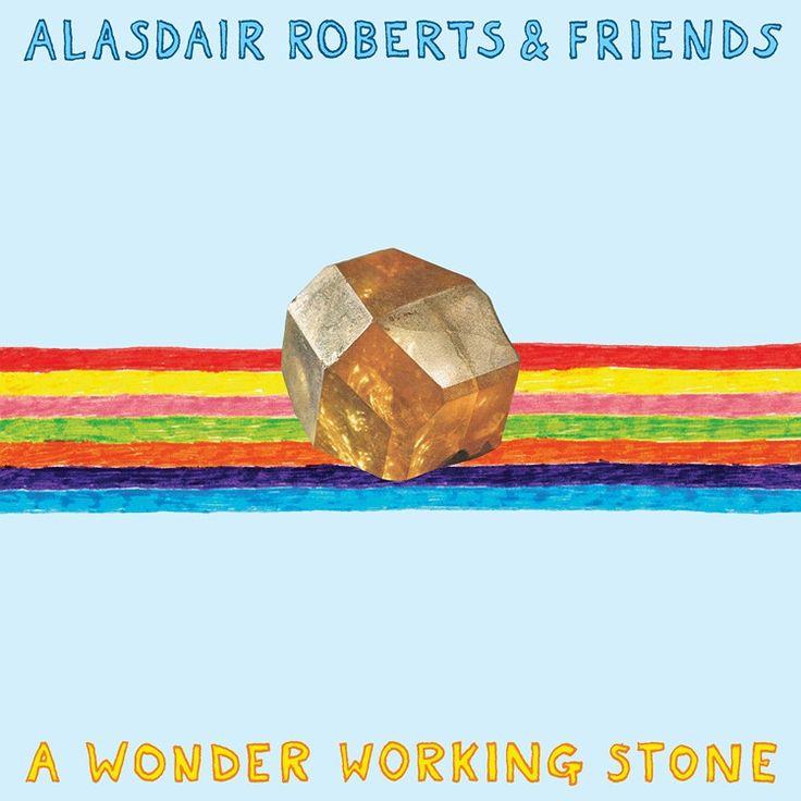 Alasdair Roberts And Friends - A Wonder Working Stone on 2LP