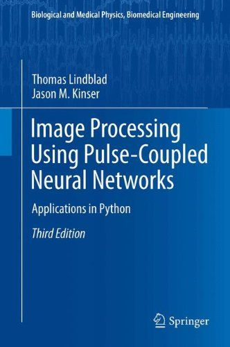 I'm selling Image Processing using Pulse-Coupled Neural Networks: Applications in Python - $50.00 #onselz