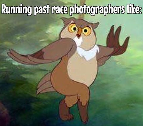 "Me on race day when I spot a photographer. ""Oh just casually running"""