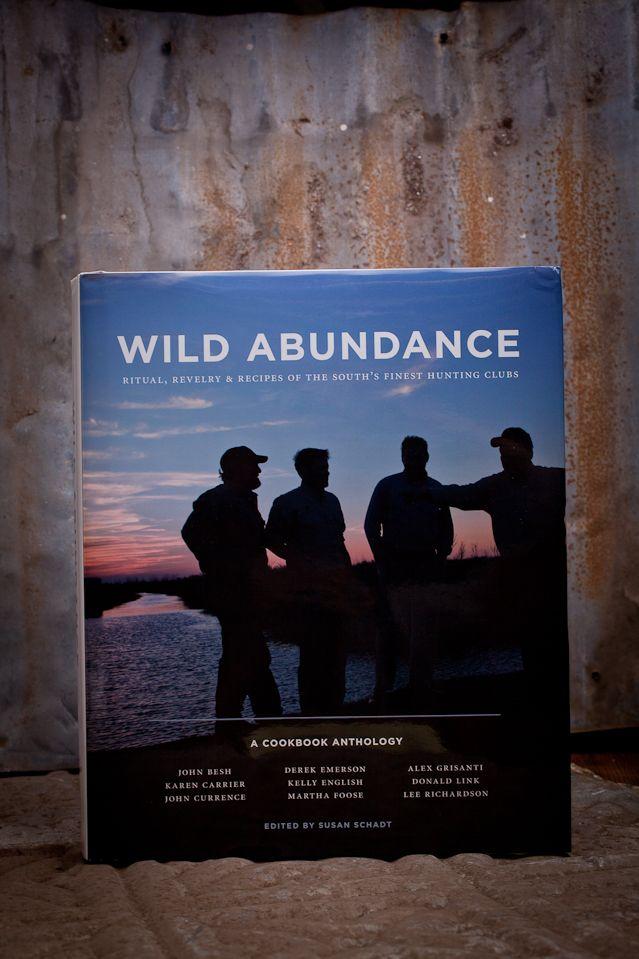 Wild Abundance Cookbook    http://pinterest.com/bourbonandboots/bourbon-boots-christmas-is-on-us/