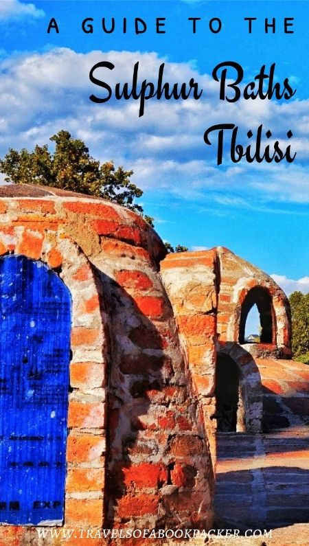 Visiting the sulphur baths in Tbilisi, Georgia. Full guide with all information about a visit to the sulphur baths.Tips and information for choosing the right bathhouse in Tbilisi, Georgia. #bathhouse #sulphurbath #tbilisi #georgia