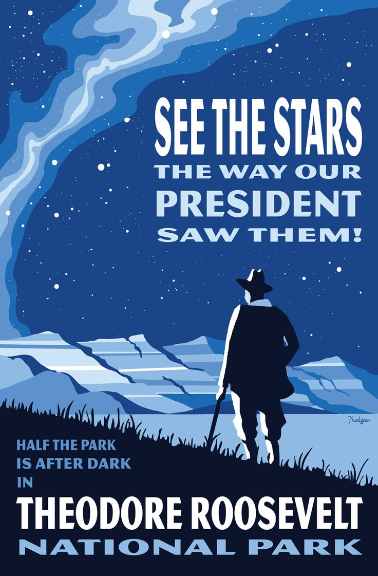 best ideas about theodore roosevelt national park theodore roosevelt national park see the milky way national park posters tyler nordgren