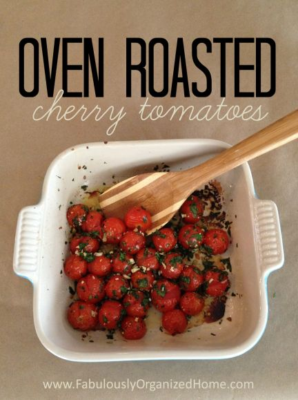Oven Roasted cherry tomatoes: Great recipe. The cooking time might be less if the cherry tomatoes are small (mine took about 25/30 min). They would be great on pasta or other grain, for example.