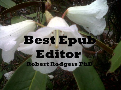 Best Epub Editor: Read and Edit Epubs for Smart Phones Using a Free Download - http://www.kindle-free-books.com/best-epub-editor-read-and-edit-epubs-for-smart-phones-using-a-free-download