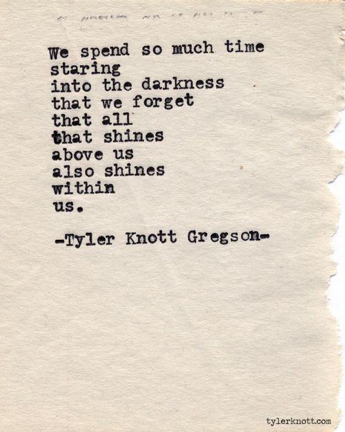 Typewriter Series #398by Tyler Knott Gregson